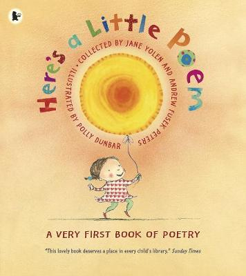 Here's a Little Poem: A Very First Book of Poetry