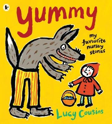 Yummy: My Favourite Nursery Stories