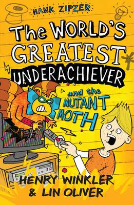 Hank Zipzer 3: The World's Greatest Underachiever and the Mutant Moth