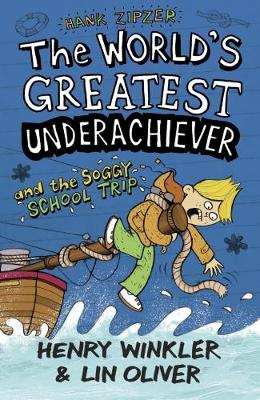 Hank Zipzer 5: The World's Greatest Underachiever and the Soggy School Trip