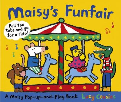 Maisy's Funfair: A Maisy Pop-up-and-Play Book