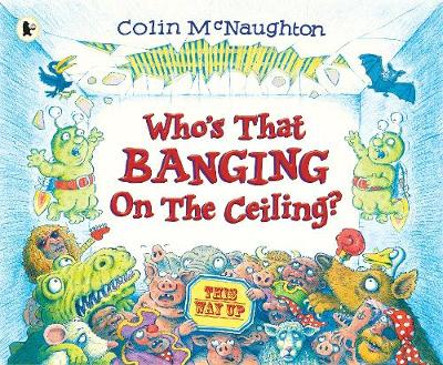 138ce11382 Book Reviews for Who s That Banging on the Ceiling  By Colin ...
