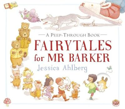 Fairytales for Mr Barker