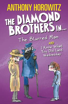 Diamond Brothers in the Blurred Man & I Know What You Did Last Wednesday