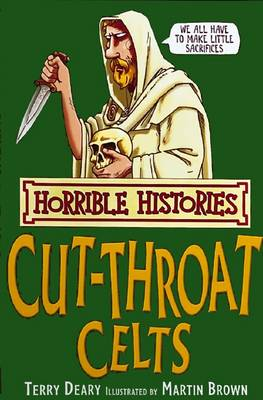 Horrible Histories: Cut-Throat Celts