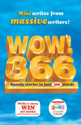 WOW! 366: Speedy Stories in Just 366 Words