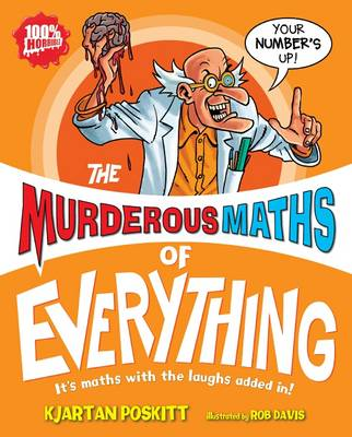 Murderous Maths of Everything