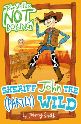 Sheriff John the (Partly) Wild