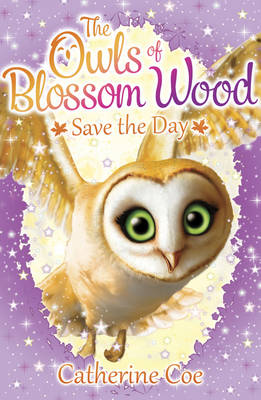 The Owls of Blossom Wood: Save the Day
