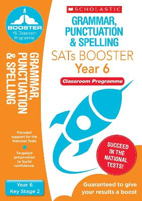 Grammar, Punctuation & Spelling Pack (Year 6) Classroom Programme