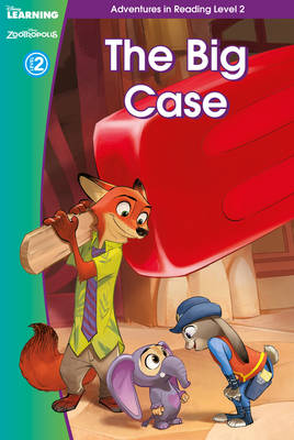 Zootropolis: The Big Case (Adventures in Reading, Level 2)