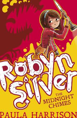 Robyn Silver: The Midnight Chimes