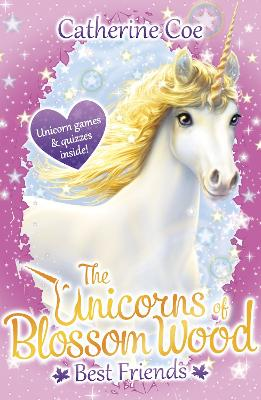 The Unicorns of Blossom Wood: Best Friends