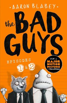 The Bad Guys:Episodes 1 and 2