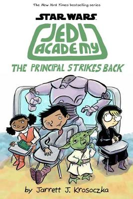 Jedi Academy 6: The Principal Strikes Back