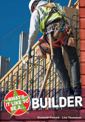 What's it Like to be a Builder?