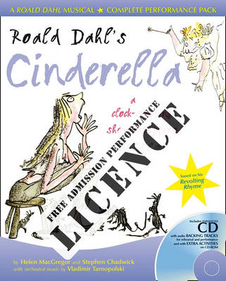Roald Dahl's Cinderella Performance Licence (No admission fee): For Public Performances at Which No Admission Fee is Charged