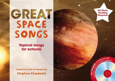 Great Space Songs: Topical Songs for Schools