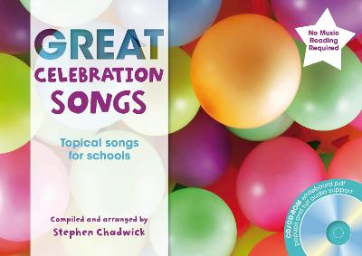 Great Celebration Songs: Topical Songs for Schools