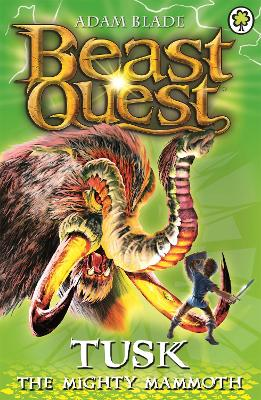 Beast Quest: Tusk the Mighty Mammoth: Series 3 Book 5