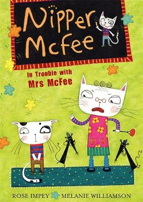 Nipper McFee: In Trouble with Mrs McFee: Book 5