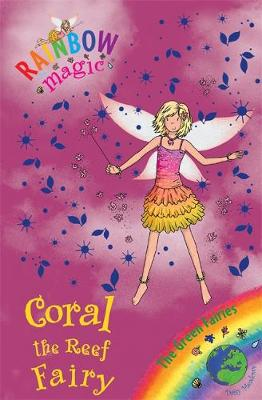 Coral the Reef Fairy: The Green Fairies Book 4