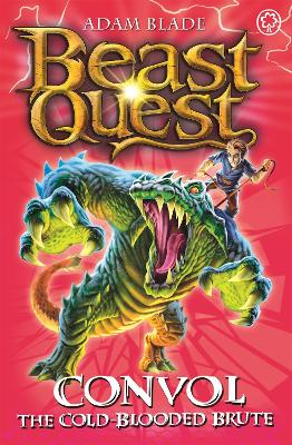 Beast Quest: Convol the Cold-blooded Brute: Series 7 Book 1