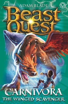 Beast Quest: Carnivora the Winged Scavenger: Series 7 Book 6
