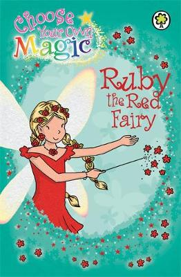 Rainbow Magic: Ruby the Red Fairy: Choose Your Own Magic
