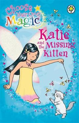 Rainbow Magic: Katie and the Missing Kitten: Choose Your Own Magic