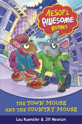 Aesop's Awesome Rhymes: The Town Mouse and the Country Mouse: Book 3