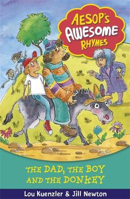 Aesop's Awesome Rhymes: The Dad, the Boy and the Donkey: Book 8