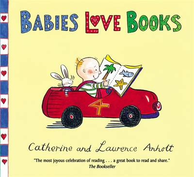 Anholt Family Favourites: Babies Love Books