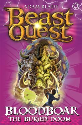 Beast Quest: Bloodboar the Buried Doom: Series 8 Book 6