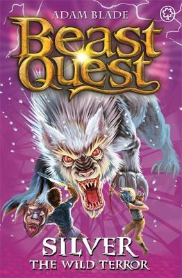 Beast Quest: Silver the Wild Terror: Series 9 Book 4