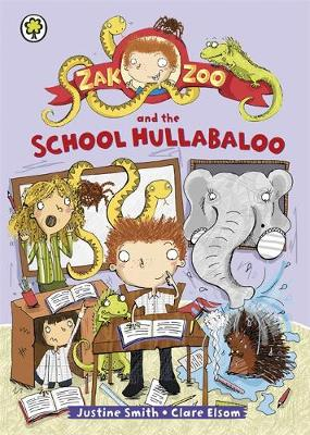 Zak Zoo: Zak Zoo and the School Hullabaloo: Book 1