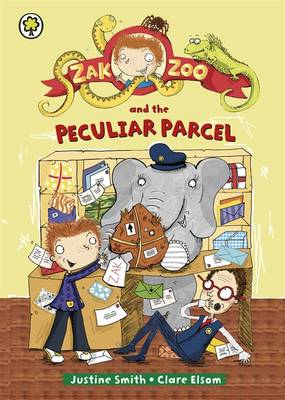 Zak Zoo: Zak Zoo and the Peculiar Parcel: Book 2