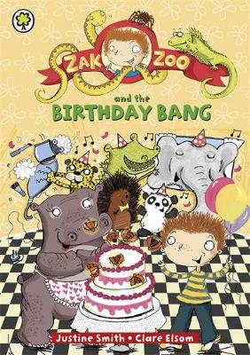 Zak Zoo and the Birthday Bang: Book 8