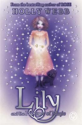 Lily and the Prisoner of Magic: Book 3