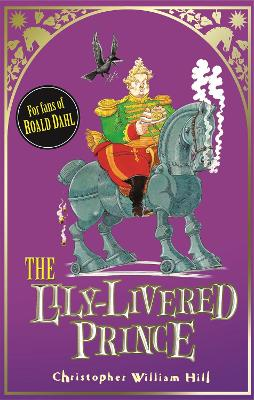 Tales from Schwartzgarten: The Lily-Livered Prince: Book 3