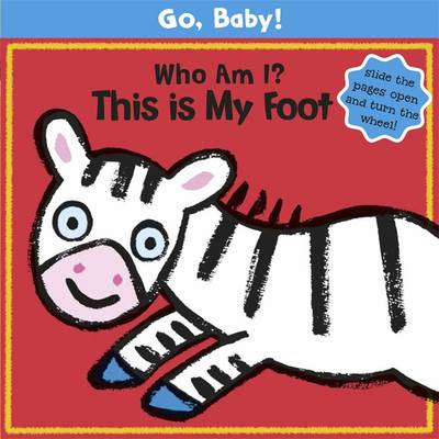 Go Baby: Who am I - This is My Foot
