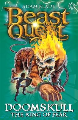 Beast Quest: Doomskull the King of Fear: Series 10 Book 6