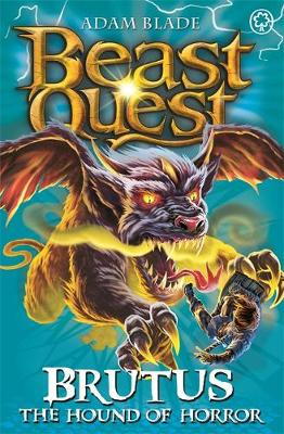 Beast Quest: Brutus the Hound of Horror: Series 11 Book 3