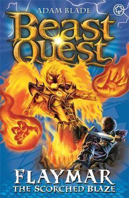 Beast Quest: Flaymar the Scorched Blaze: Series 11 Book 4