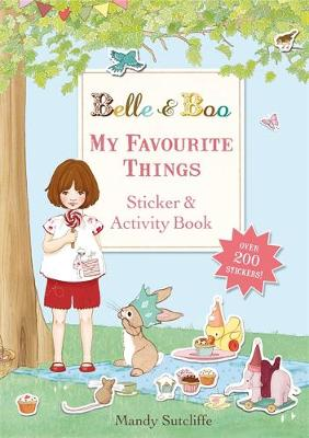 Belle & Boo: My Favourite Things: A Sticker and Activity Book