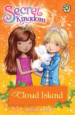 Secret Kingdom: Cloud Island: Book 3