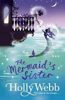 A Magical Venice story: The Mermaid's Sister: Book 2