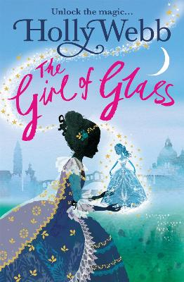A Magical Venice story: The Girl of Glass: Book 4