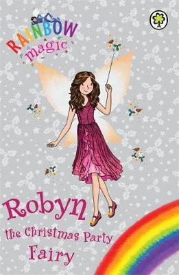 Rainbow Magic: Robyn the Christmas Party Fairy: Special