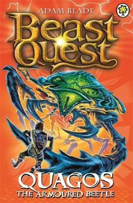 Beast Quest: Quagos the Armoured Beetle: Series 15 Book 4